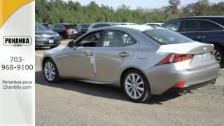 New 2015 Lexus IS 250 Chantilly VA Washington-DC, MD #ISF518983 - SOLD