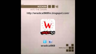 Accadia - Into the Dawn (J. Holden Mix) - W Radical 96.9