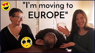 I'M MOVING TO EUROPE! What Did My Parents Think? - Q&A with Mom & Dad