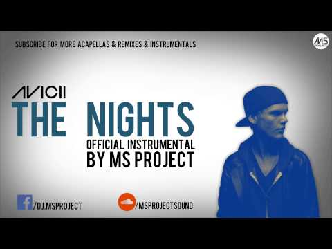 Avicii  The Nights  Instrumental+ DL