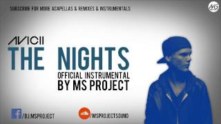 Avicii The Nights Official Instrumental DL