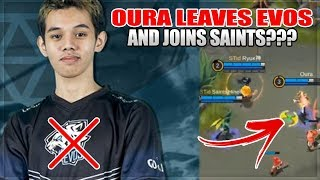 OURA LEAVES EVOS AND JOINS SAINTS? IS IT BECAUSE OF JESS NO LIMIT IN MOBILE LEGENDS