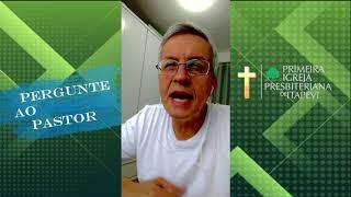 Pergunte ao Pastor: Masturbação é pecado -Rev. Gildásio Reis