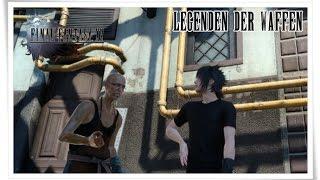 FINAL FANTASY XV   Legenden der Waffen Guide   5 Legendäre Waffen