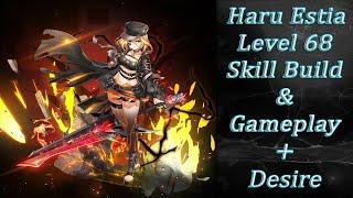 SoulWorker [Haru Estia] 68 Level Skill Build/Gameplay ( Desire)