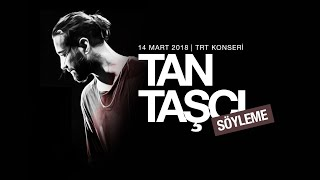 Tan Taşçı - Söyleme (Canlı Performans) #TRTMüzikYüksekPerformans Video