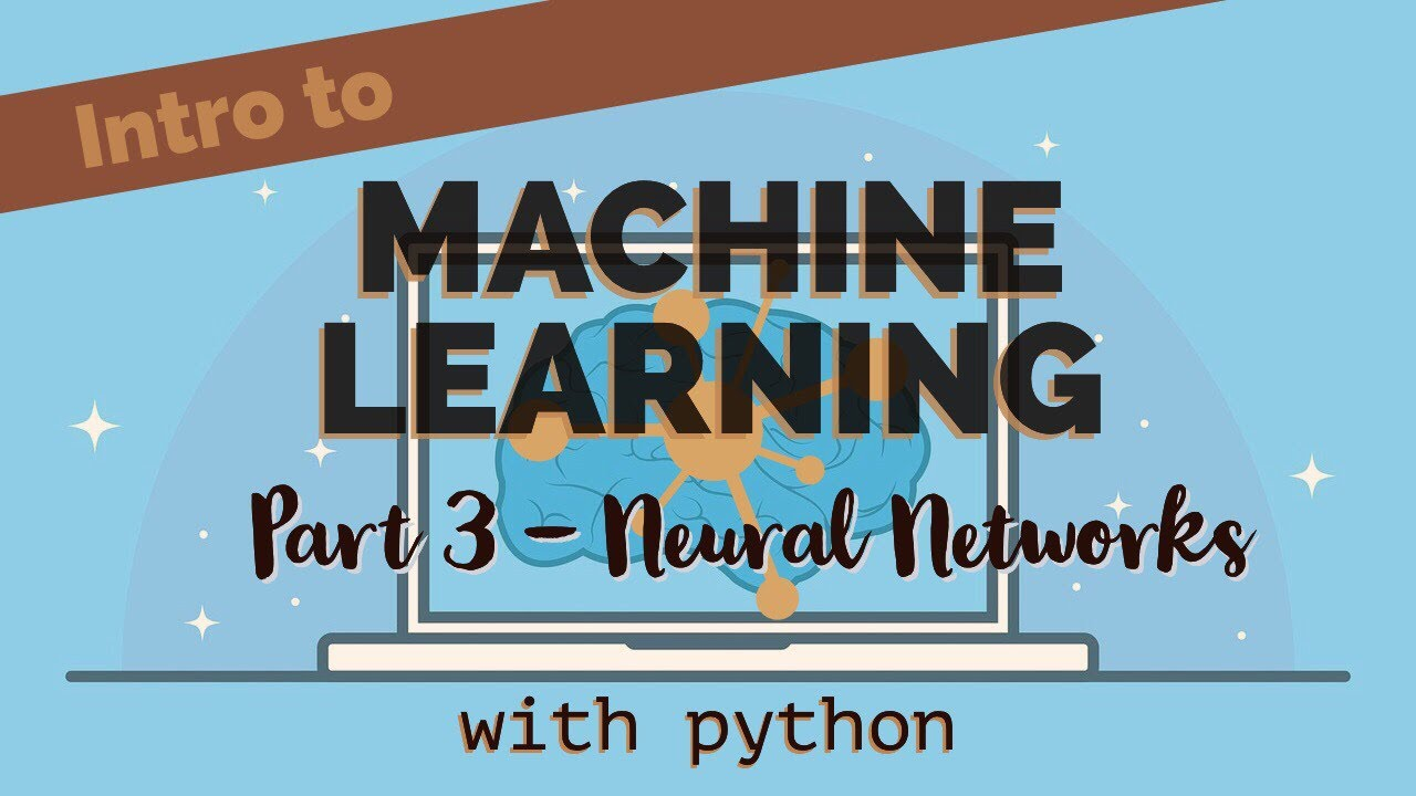 Learn Machine Learning with Python (Part 3) | Machine Learning with Neural Networks
