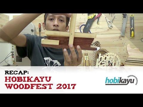 HobiKayu WoodFest 2017: Recap