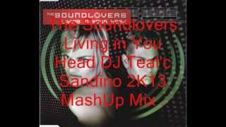 The Soundlovers - Living In Your Head DJ Teal