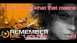 [X360/PS3/PC] Remember Me - Episode 3 - I Don