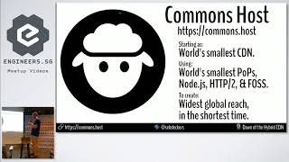 Commons Host - Dawn of the Hybrid CDN - Web Performance Singapore