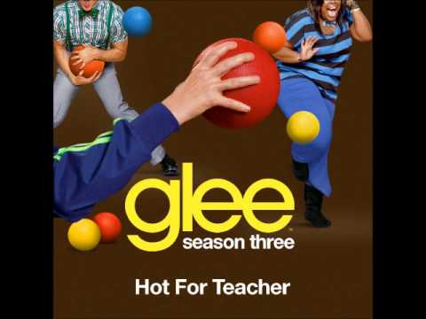 Glee - Hot For Teacher [HQ + DOWNLOAD MP3]