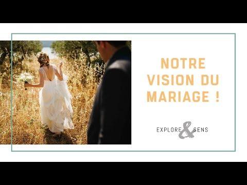 Notre vision du mariage !