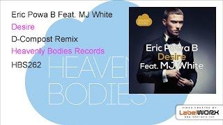 Eric Powa B Feat. MJ White - Desire (D-Compost Remix)