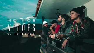 MD MOB - Vilões part. DoisT (Prod. Soffiatti) thumbnail