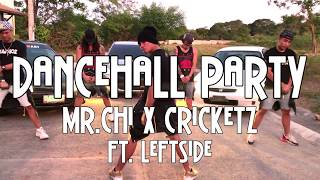 Dancehall Party by MR.CHI X Cricketz ft. Leftside (Benedetto Remix) | Dancehall | Zumba® | D'AmigoZ