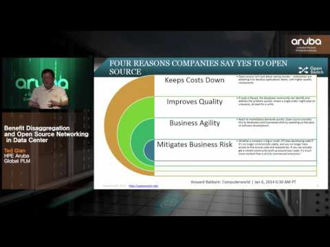 2016 HPE Aruba Solution Day_Benefit Disaggregation and Open Source Networking in Data Center