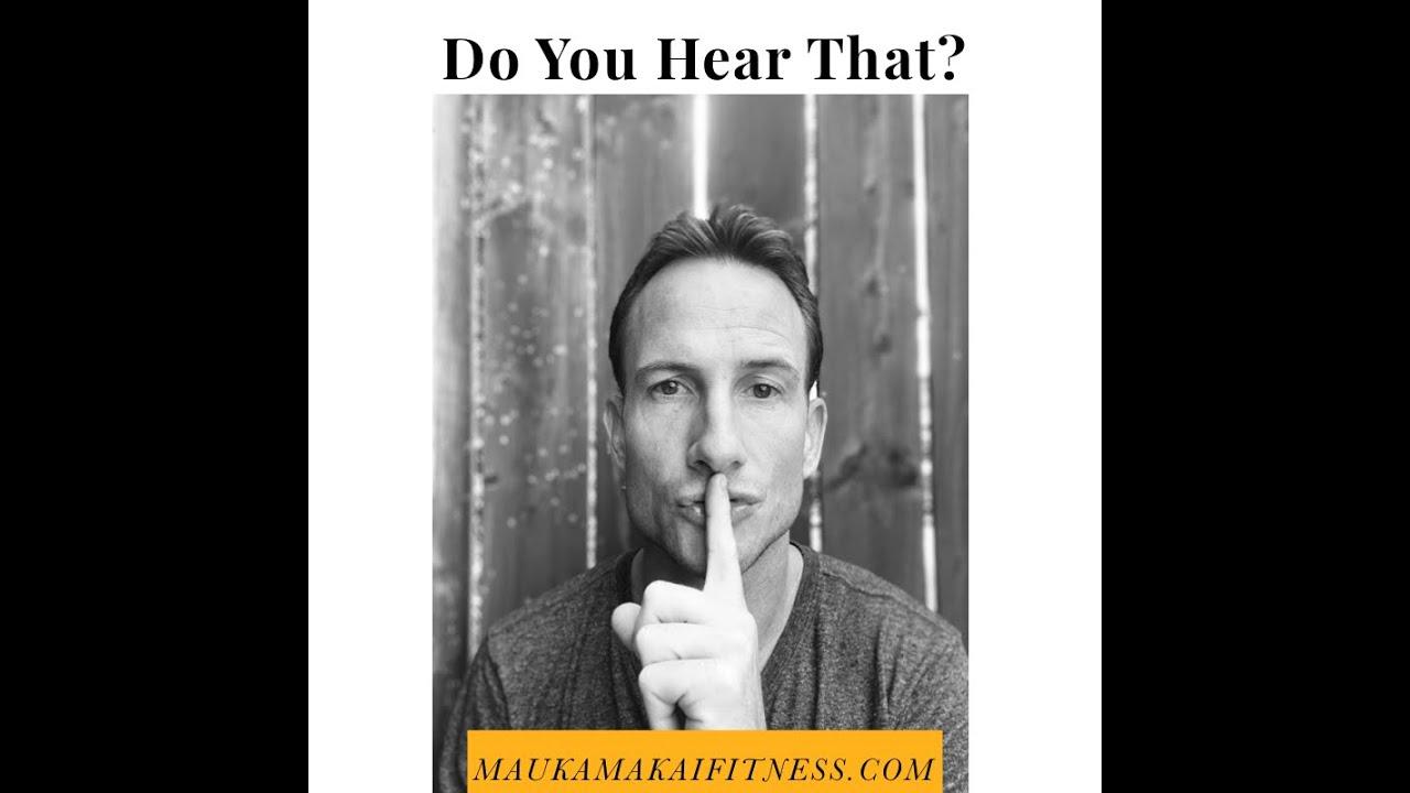 Shhh, Do You Hear That?