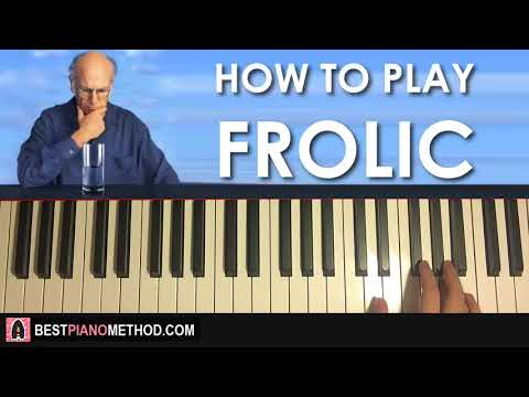 HOW TO PLAY - Curb Your Enthusiasm Theme - Frolic (Piano Tutorial Lesson)