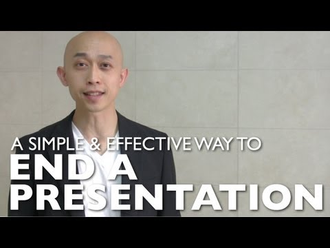 A Simple & Effective Way To End A Presentation