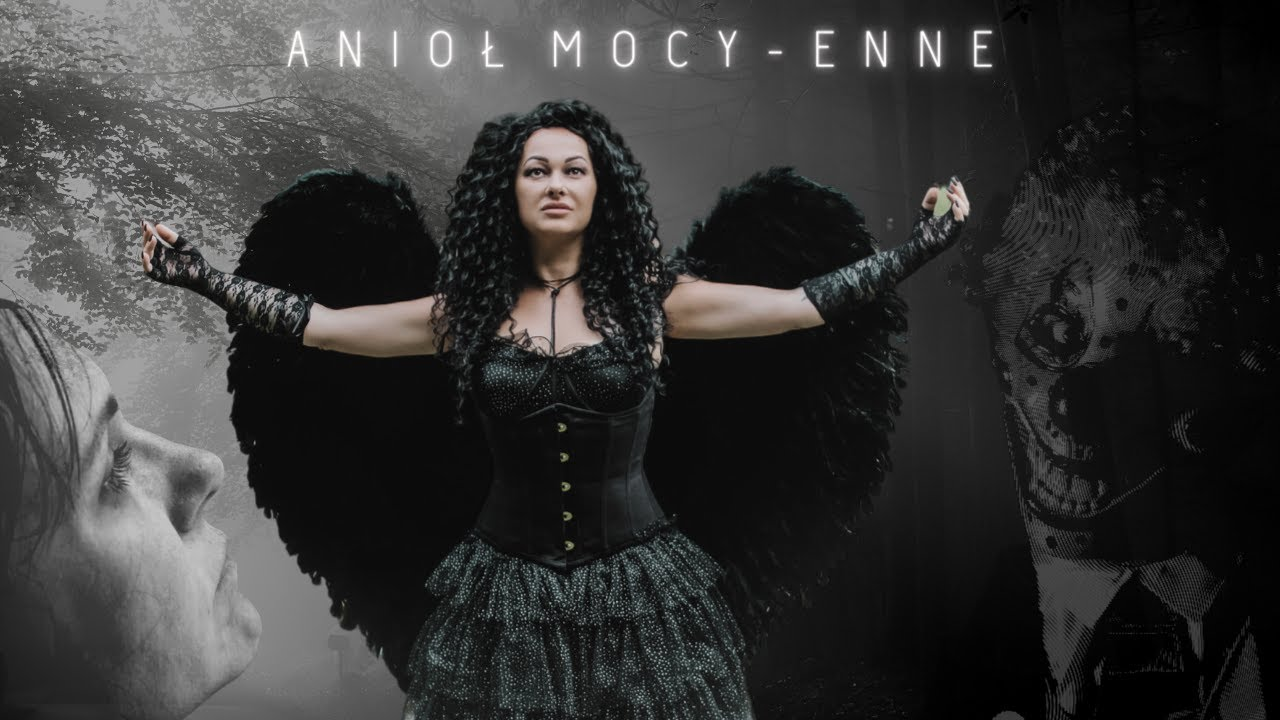 Download Anioł Mocy - ENNE [Official Music Video] 2021   NEW  Angel Of Power  Pain Love Fear   Story_movie 