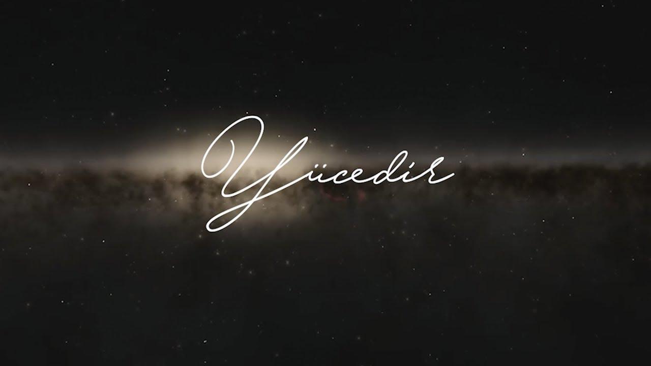 Yücedir - Hristiyan İlahisi