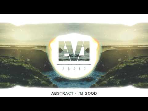 Abstract - I'm Good