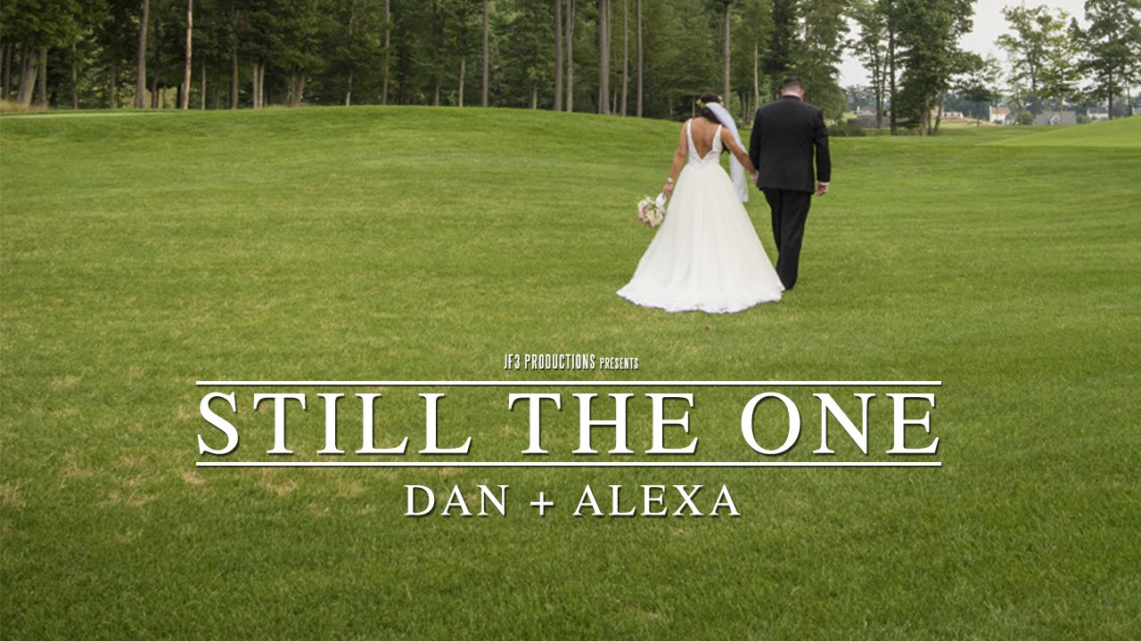 "Dan + Alexa | ""Still The One"" (HD)"