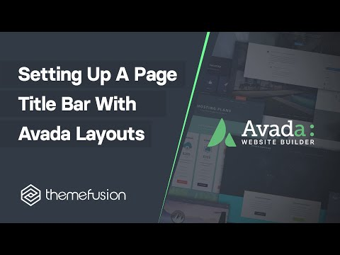 Setting Up A Page Title Bar With Avada Layouts Video