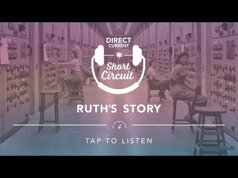 SHORT CIRCUIT   Ruth's Story   Department of Energy