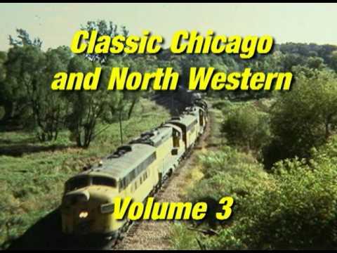 Classic Chicago & North Western, Vol. 3