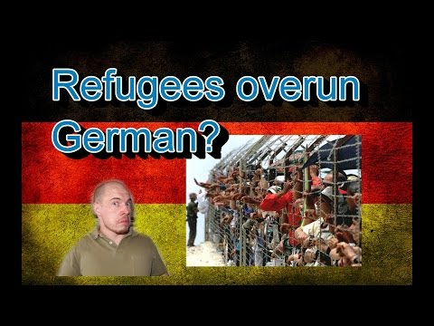 Germany, how it is: Refugees overrun Germany?