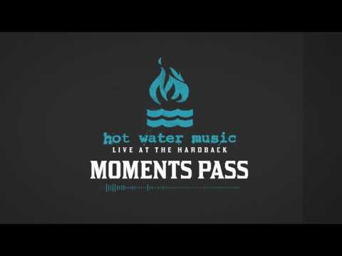Hot Water Music - Moments Pass (Live At The Hardback)