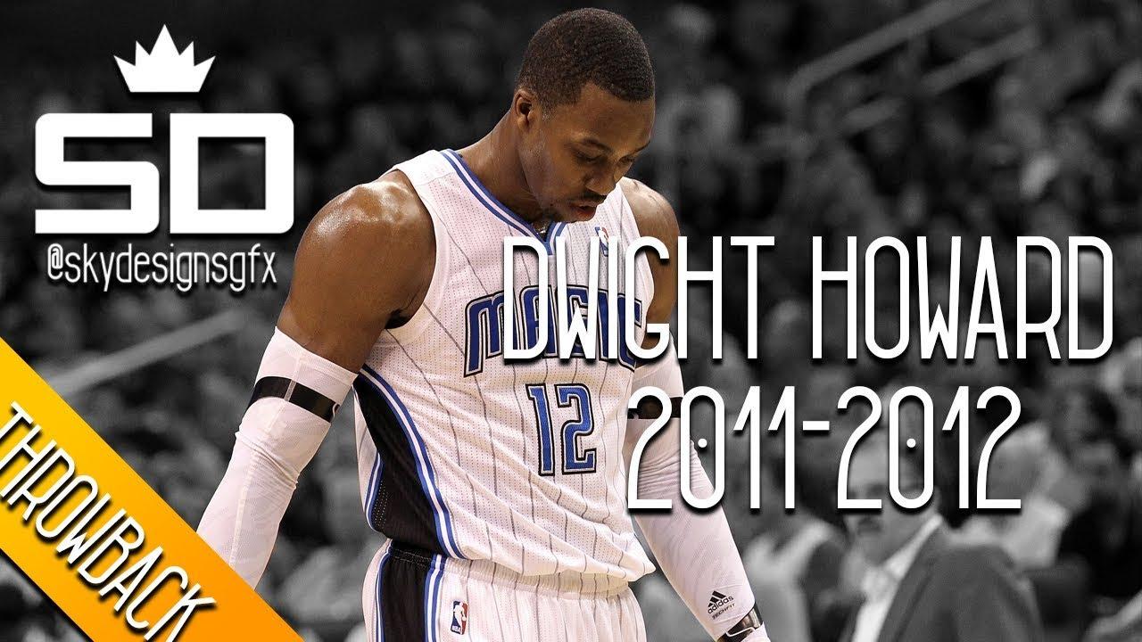b279d2d38a1 Dwight Howard THROWBACK 2011-2012 Season Highlights    20.6 PPG ...