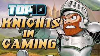 Top 10 knights in gaming
