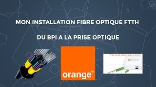 Installation fibre optique Orange (FTTH)