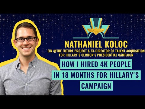 """How I hired 4k people in 18 months for Hillary's campaign"" by Nathaniel Koloc ⚡️"