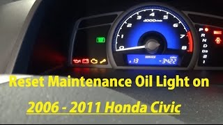 How to Reset Maintenance Oil Light on 2006 2007 2008 2009 2010 2011 Honda Civic