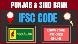 Punjab and Sind Ifsc Code | Ifsc Code of Punjab and Sind bank | How to find Ifsc Code