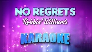 Robbie Williams - No Regrets (Karaoke version with Lyrics)