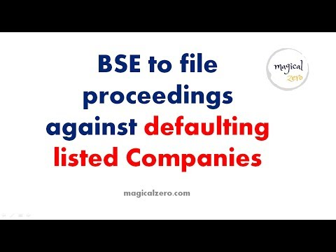 BSE to file proceedings against 7 defaulting listed Companies