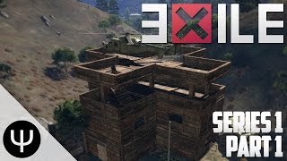ARMA 3: Exile Mod — Series 1 — Part 1 — Explosive Entrance!