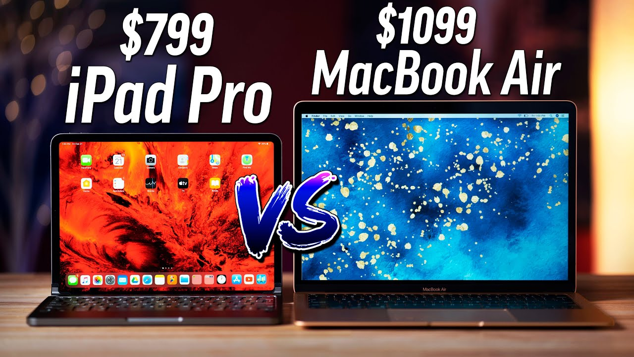iPad Pro (2020) vs. MacBook Air (2020): how each compares