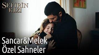 Sefirin Kızı | Sancar&Melek Sahneleri