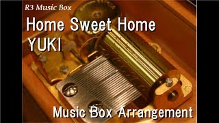 "Gambar cover Home Sweet Home/YUKI [Music Box] (Anime ""Naruto the Movie: Ninja Clash in the Land of Snow"")"