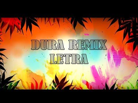 Dura - Daddy Yankee (REMIX) ft. Bad Bunny, Natti Natasha & Becky G (LETRA)