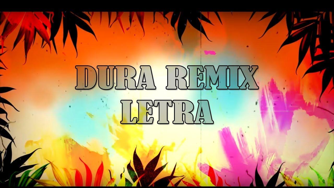Dura - Daddy Yankee (REMIX) ft. Bad Bunny, Natti Natasha & Becky G (LETRA) #1