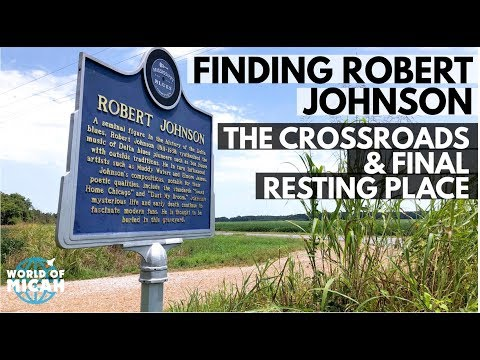 Finding Robert Johnson: The Crossroads And Final Resting Place!(WORLD OF MICAH)