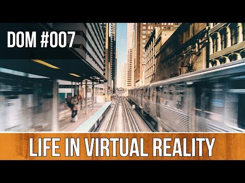 LIFE IN VIRTUAL REALITY   Dawn of Man 007