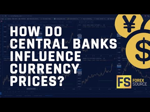 How Do Central Banks Influence Currency Prices?